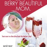 Mother's Day Berryfina Facial
